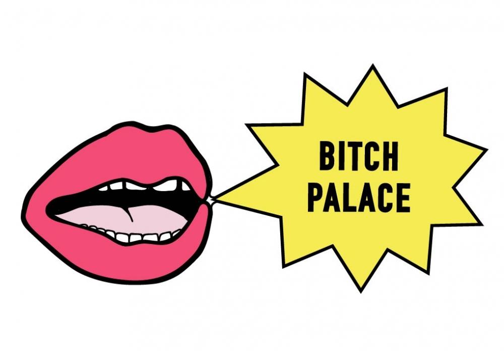 Bitch Palace